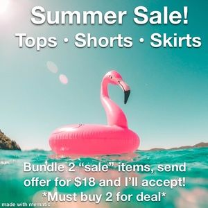 **Sale on Tops, Shorts and Skirts!